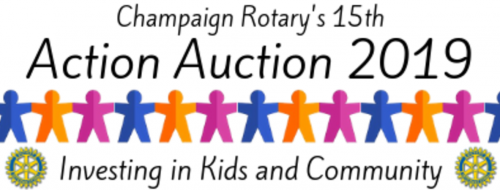 Champaign Rotary's 15th Action Auction 2019 - Investing in Kids and Community
